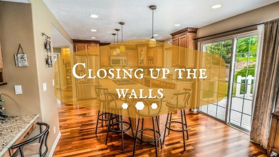 Closing up the walls
