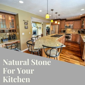 Natural Stone For Your Kitchen